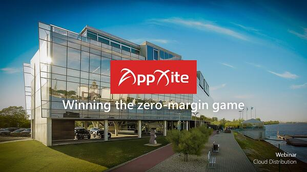 AppXite Webinar Wining the zero margin cloud distribution